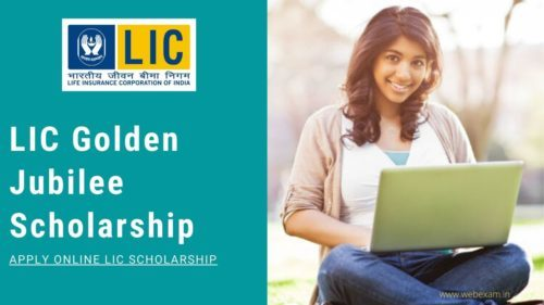 LIC Golden Jubilee Scholarship e1594826474344 LIC Golden Jubilee Scholarship Scheme 2020: Submit Your Online Application